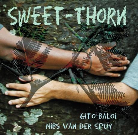 Gito Baloi, Nibs Van Der Spuy - Sweet-Thorn (Álbum)