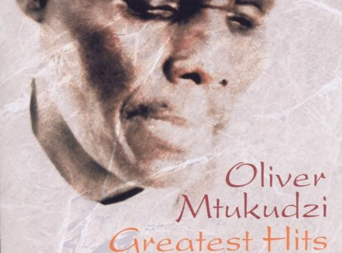 Oliver Mtukudzi ‎– Greatest Hits The Tuku Years (1998-2002) (Album)