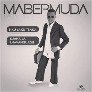 Mabermuda - Djaha La Lhavanguane