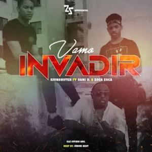 KV Monster - Vamo Invadir (feat. Uami Ndongadas e Zoca Zoca)