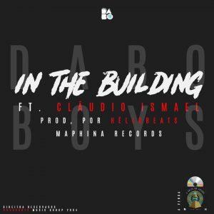 Dabo Boys e Claudio Ismael - In The Building