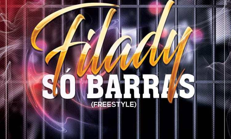 Filady - Só Barras (Freestyle)