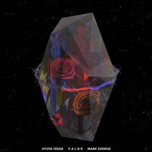 Hyuta Cezar - Valor (feat. Mark Exodus)