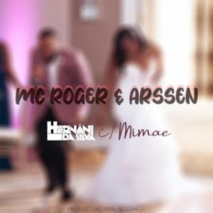 Hernâni - MC Roger & Arssen(feat. Mimae)