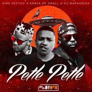 King Deetoy, Kabza De Small & DJ Maphorisa - Petle Petle (Álbum)