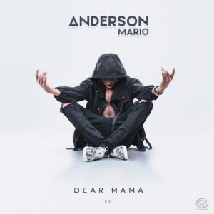 Anderson Mário - Dear Mama (EP)