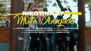 Nikotina KF - Muito Obrigado (feat. Manaz Layzer)