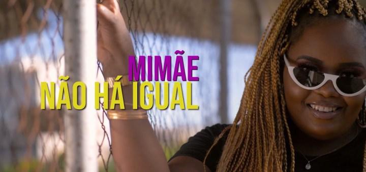 Mimae - Não Há Igual