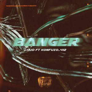 Huo - Banger (feat. Konfuzo 412)