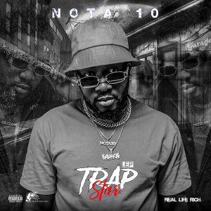 Nota 10 - Trap Star (EP)