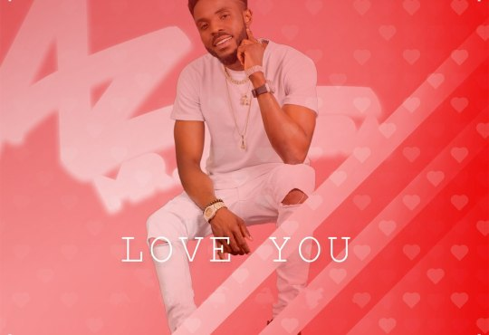 AZ Khinera – Love you