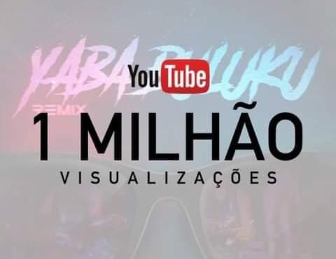 """INCRÍVEL!!! Remix de """"Yaba Buluku"""" Atinge 1 Milhão de Views Em Menos de Uma Semana"""