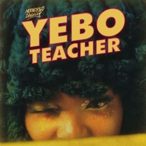Moonchild Sanelly - Yebo Teacher (EP)