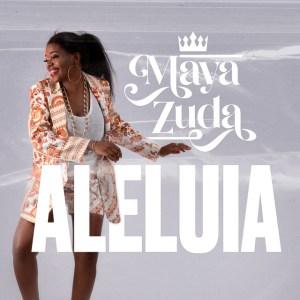 Maya Zuda - Aleluia