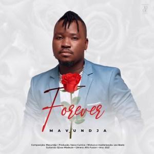 Mavundja - Forever