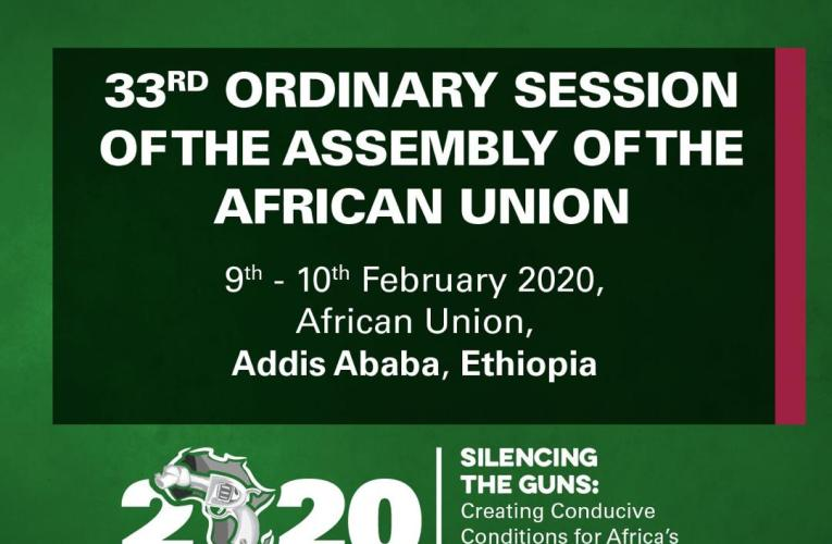 33rd AU summit focuses on 'Silencing the Guns in Africa'