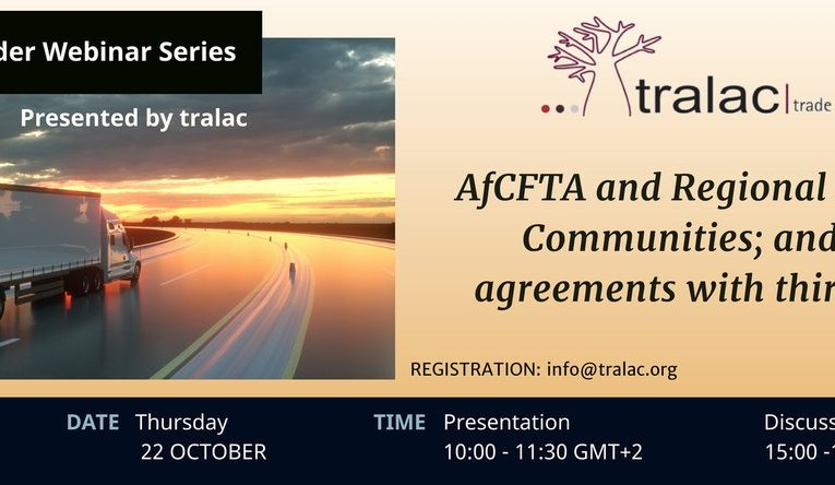 TRALAC's AfCFTA workshop series continues with discussion on trade agreements with third parties