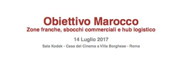 """""""Obiettivo Marocco"""", conferenza il 14 luglio a Roma"""
