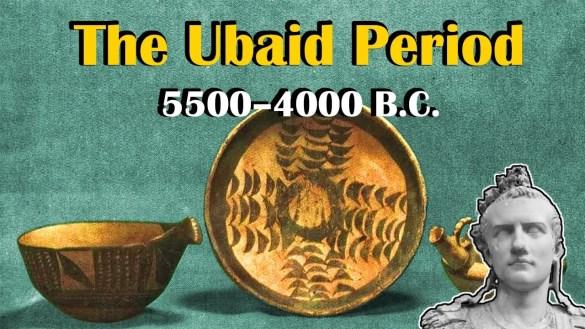 Ubaid Period Origins Of Civilization