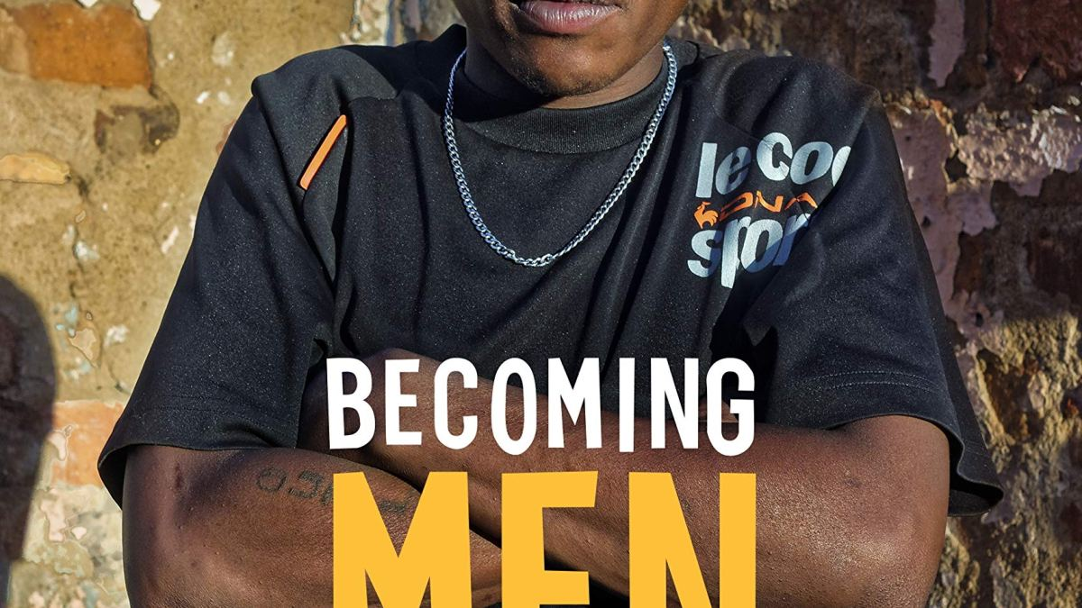 Black Masculinities in a South African Township: Book Review