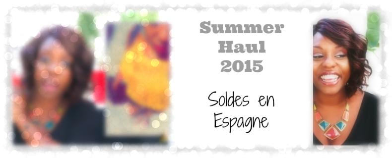 summer-haul-2015-soldes-espagne-afrolifedechacha