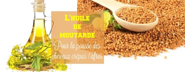 huile-moutarde-croissance-pousse-cheveux-afros-crepus-masques-capillaire-afrolifedechacha