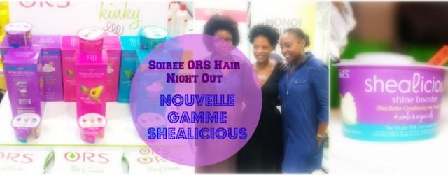 image-une-shealicious-ors-hair-nightout-afrolifedechacha
