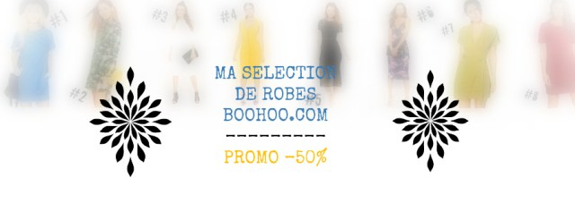 shopping-selection-robes-boohoo-promo-50-pourcent-afrolifedechacha