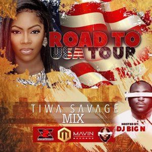 DJ Big N-Tiwa Savage Mix-Afromixx