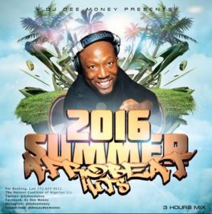 DJ Dee Money-2016 Summer Afrobeat Hits Mega Mix