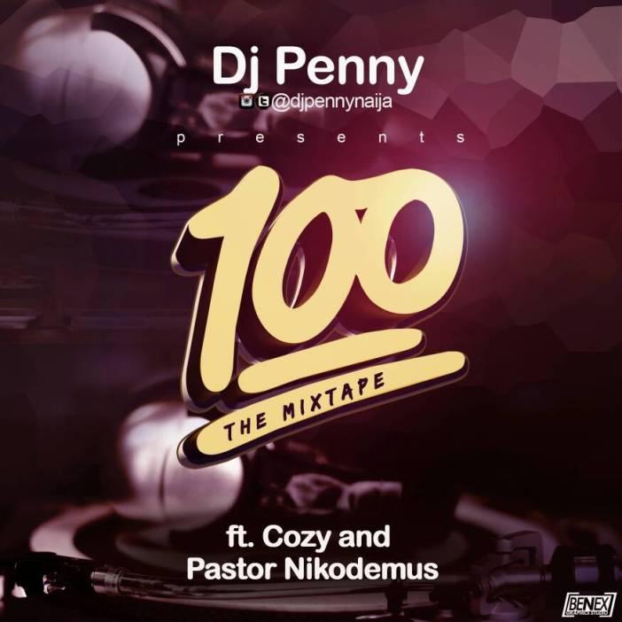 DJ Penny-100-The-Mixtape-Afromixx