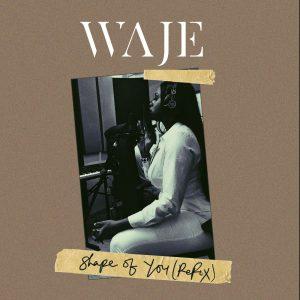 Waje Shape of You Cover