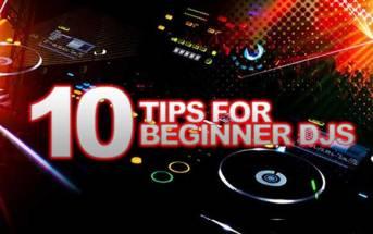 10 Tips For Beginner DJs