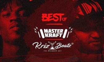 DJ Unbeatble Masterkraft Vs Krizbeatz Mixtape