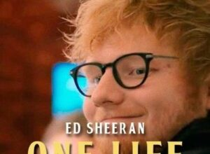 Ed Sheeran - One Life (Yesterday Movie Song)