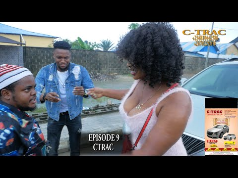 C TRAC - (WAHALA TV) EPISODE 9