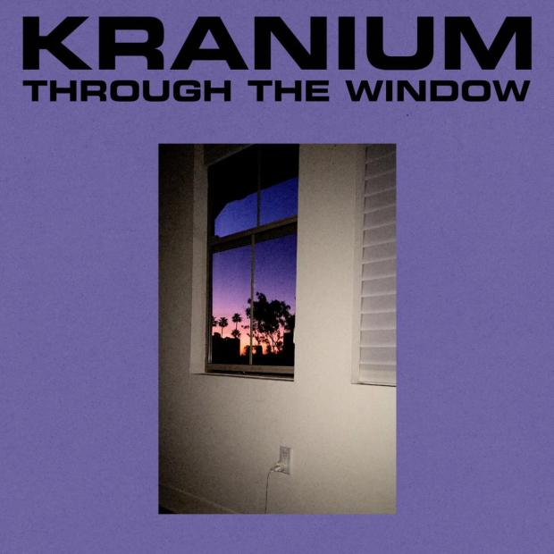Kranium - Through The Window   Mp3 Download