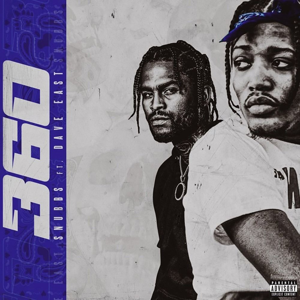 SNUBBS Ft. Dave East - 360 | Mp3 Download