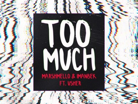 Marshmello & Imanbek Ft. Usher - Too Much | Mp3 Download