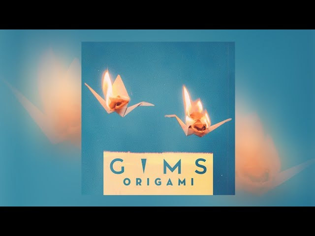 GIMS - ORIGAMI   Mp3 Download