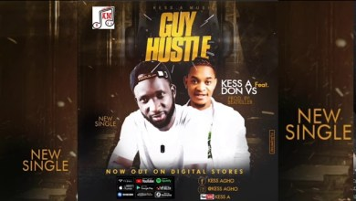 Download Mp3: Kess A Ft. Don Vs - Guy Hustle