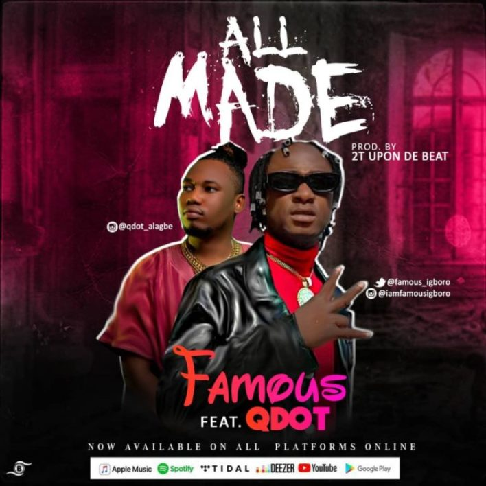 Famous Ft. Qdot - All Made