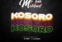 Mr Bee Ft. Mohbad - Kosoro
