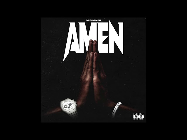 Desiigner - Amen (Explicit)