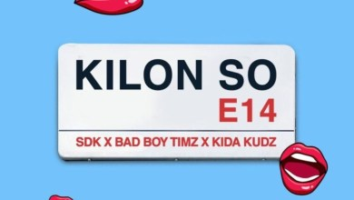 SDK Ft. Badboy Timz & Kida Kudz - Kilon So