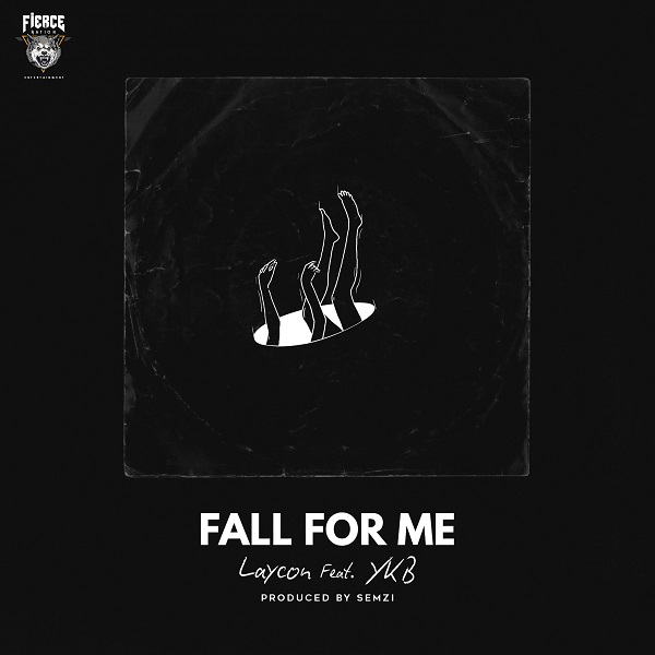Laycon ft. YKB - Fall For Me