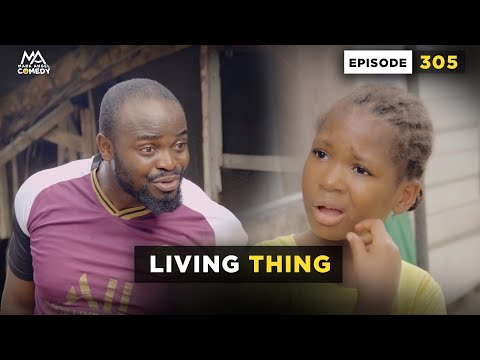 Living Thing (Episode 305) - MARK ANGEL COMEDY