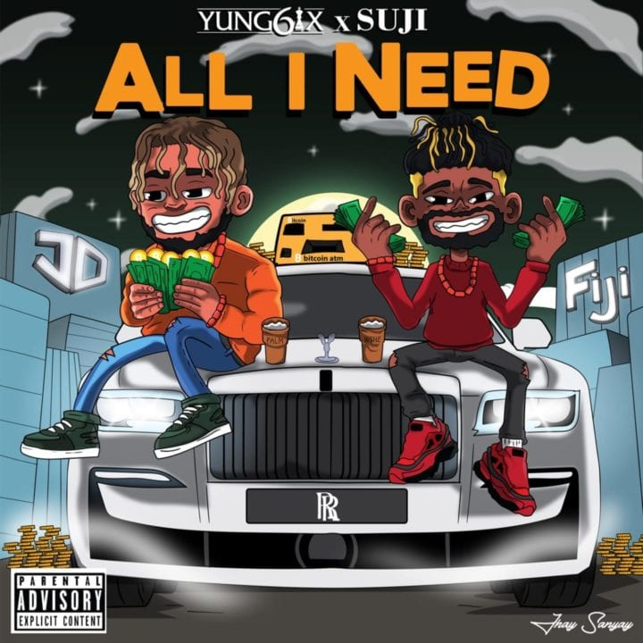 Yung6ix ft. Suji - All I Need
