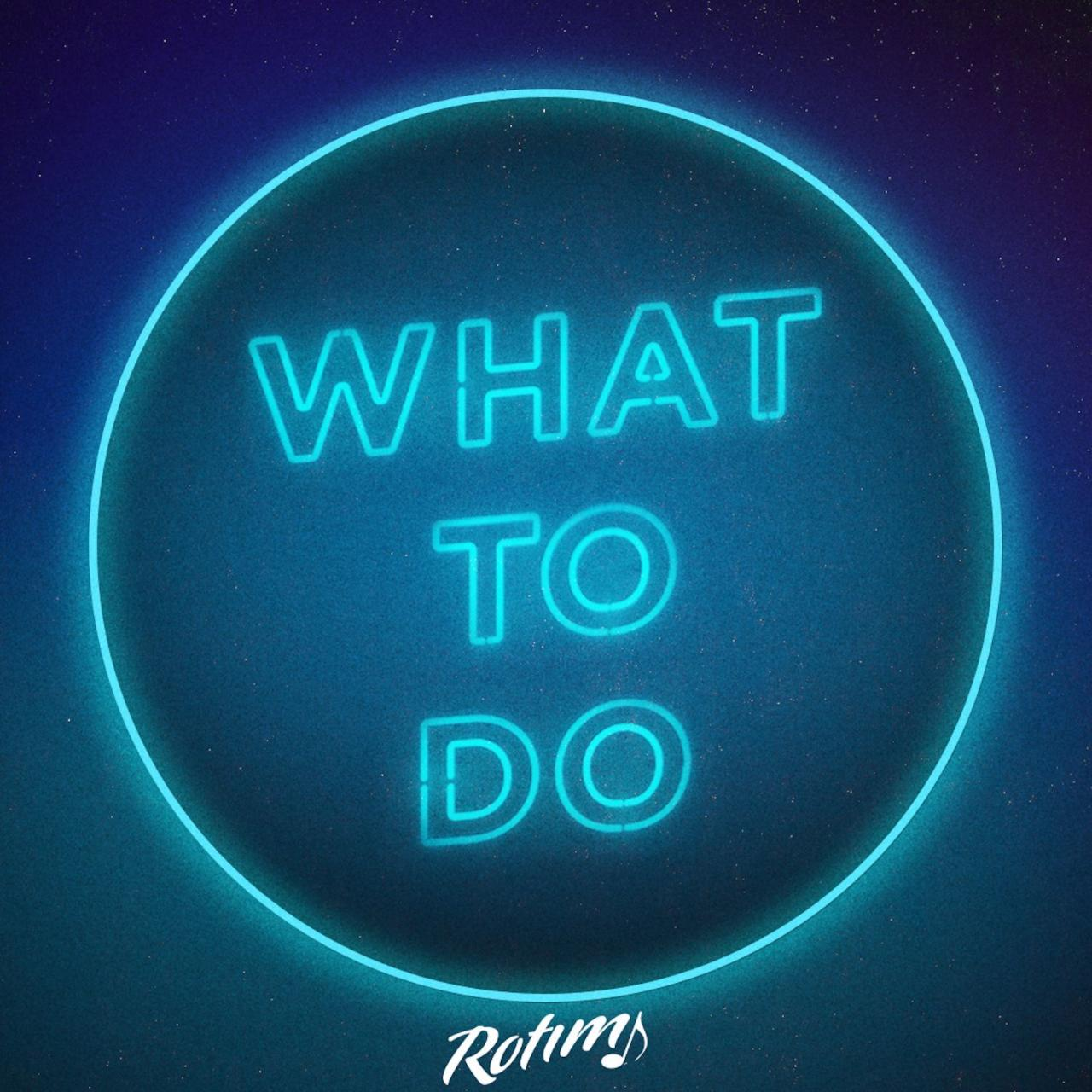 Rotimi - What To Do
