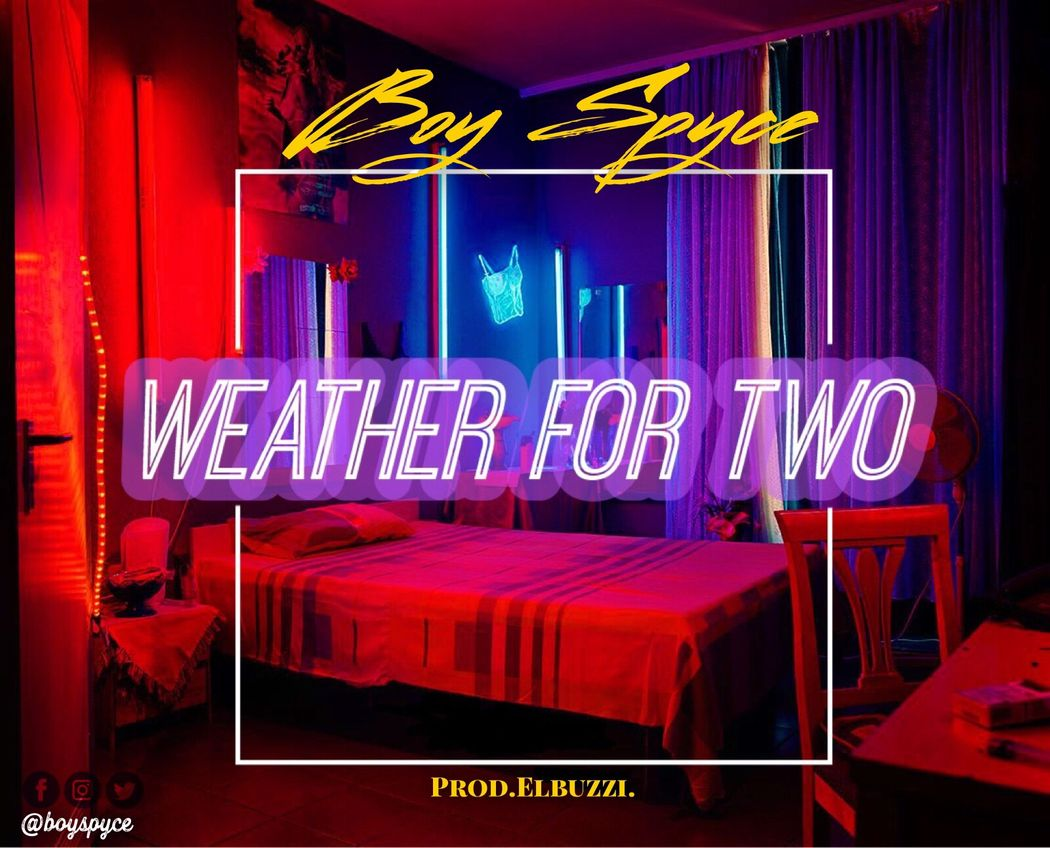 Boy Spyce - Weather for Two